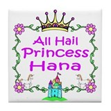All Hail Princess Hana Tile Coaster