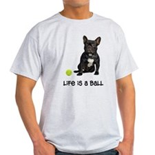 French Bulldog Life Light T-Shirt