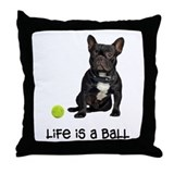 French Bulldog Life Throw Pillow