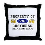 Property of Custodian Drinking Team Throw Pillow