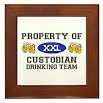 Property of Custodian Drinking Team Framed Tile