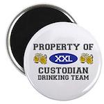 Property of Custodian Drinking Team Magnet