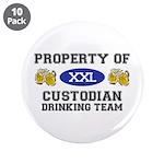 Property of Custodian Drinking Team 3.5