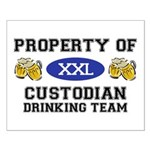 Property of Custodian Drinking Team Small Poster