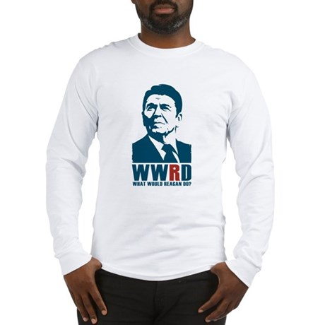 WWRD - What Would Reagan Do? Long Sleeve Tee
