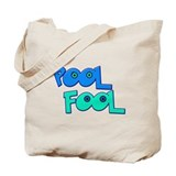 Pool Fool Tote Bag