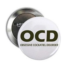 "Obsessive Cockatiel Disorder 2.25"" Button"