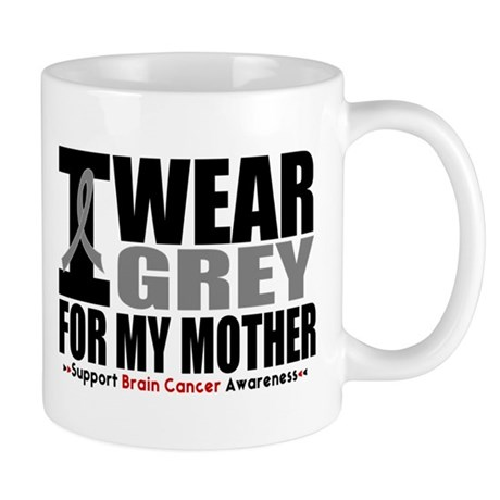 I Wear Grey Mother Mug