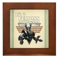 It's a Ferriss Moto-Man Framed Tile