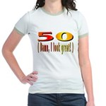 50 Damn, I Look Good Jr. Ringer T-Shirt