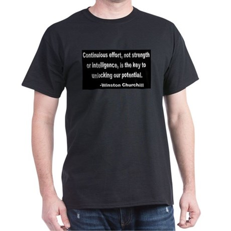 Churchill quote 2 Dark T-Shirt