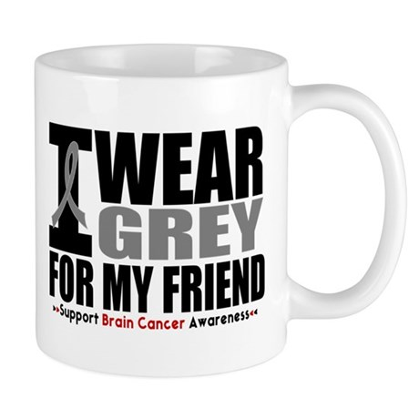 I Wear Grey Friend Mug