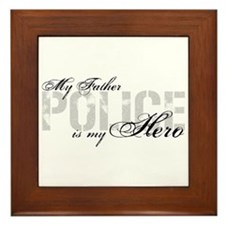 My Father is My Hero - POLICE Framed Tile