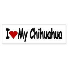 Love My Chihuahua Bumper Bumper Stickers Bumper Bumper Sticker
