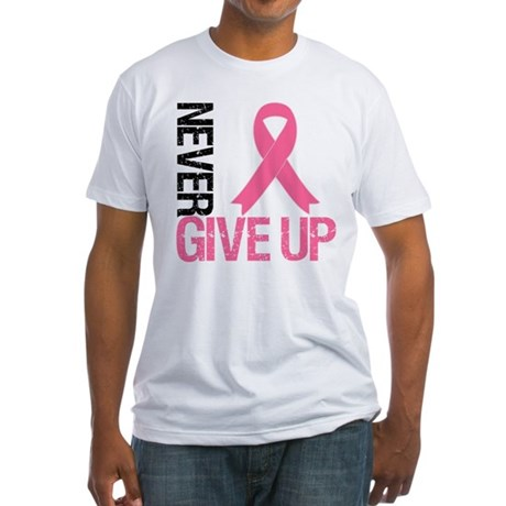 NeverGiveUp Breast Cancer Fitted T-Shirt