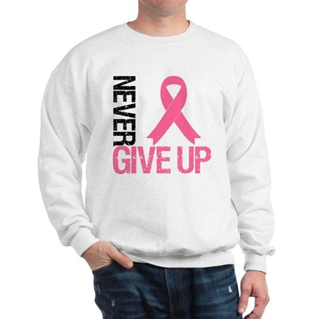NeverGiveUp Breast Cancer Sweatshirt