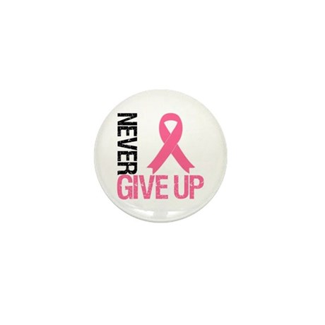 NeverGiveUp Breast Cancer Mini Button