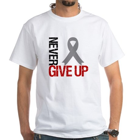 NeverGiveUp Brain Cancer White T-Shirt