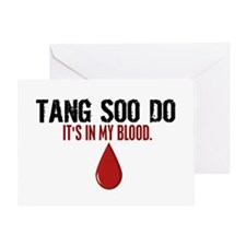 In My Blood (Tang Soo Do) Greeting Card