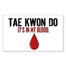 In My Blood (Tae Kwon Do) Rectangle Decal