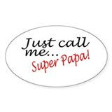 Just Call Me Super Papa Oval Sticker (50 pk)