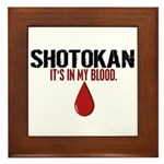 In My Blood (Shotokan) Framed Tile