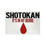In My Blood (Shotokan) Rectangle Magnet (100 pack)