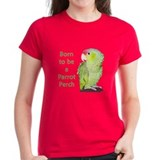 Born to Be a Parrot Perch Tee