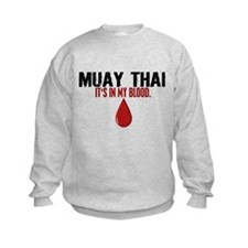 In My Blood (Muay Thai) Sweatshirt