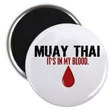 "In My Blood (Muay Thai) 2.25"" Magnet (100 pack)"