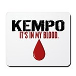 In My Blood (Kempo) Mousepad