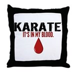 In My Blood (Karate) Throw Pillow