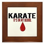 In My Blood (Karate) Framed Tile