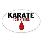 In My Blood (Karate) Oval Sticker (50 pk)
