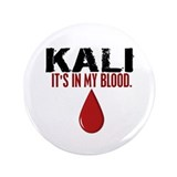 "In My Blood (Kali) 3.5"" Button (100 pack)"