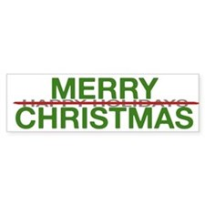 Bumper Sticker Merry Christmas Not Happy Holiday