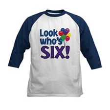 LOOK WHO'S SIX! Tee