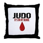 In My Blood (Judo) Throw Pillow
