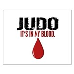 In My Blood (Judo) Small Poster