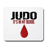 In My Blood (Judo) Mousepad