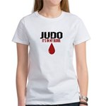 In My Blood (Judo) Women's T-Shirt