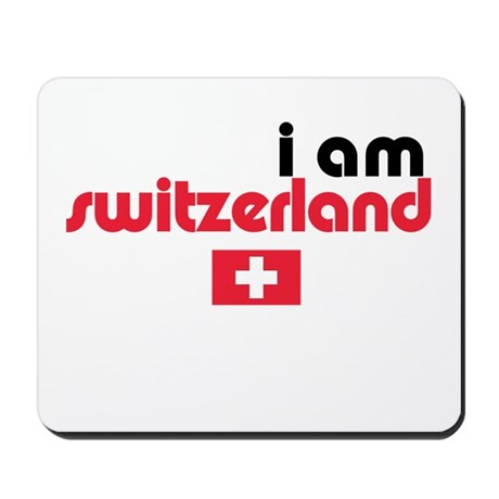 I Am Switzerland Mousepad