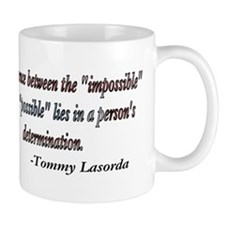 Tommy Lasorda quote Mug