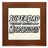 """SuperDad...Microbiologist"" Framed Tile"