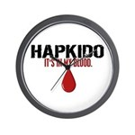 In My Blood (Hapkido) Wall Clock