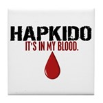 In My Blood (Hapkido) Tile Coaster