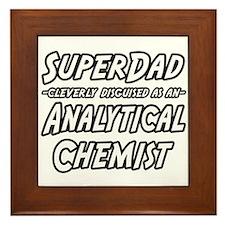 """SuperDad Analytical Chemist"" Framed Tile"