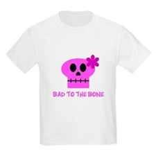 Bad to the Bone! - T-Shirt