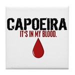 In My Blood (Capoeira) Tile Coaster