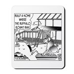 Build a home where the buffalo roam? Mousepad